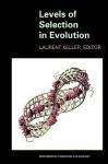 Levels of Selection in Evolution: - Laurent Keller