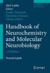 Handbook of Neurochemistry and Molecular Neurobiology: Neural Lipids - Abel Lajtha