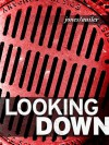 Looking Down: Photographs From the Sidewalks of Hyde Park, Boston - Dan Auiler, Robert Jones, Robert Jones, Robert Jones
