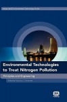 Environmental Technologies to Treat Nitrogen Pollution: Principles and Engineering - Francisco Cervantes
