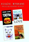 Toksyna. Only love. Ucieczka Natana. Biała puma - Erich Segal, Robin Cook, John Gilstrap, R.D. Lawrence