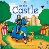 In the Castle (Picture Books) - Anna Milbourne