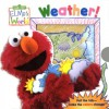 Elmo's World: Weather! (Magic Color Book) - Kara McMahon