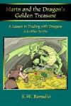 Marin and the Dragon's Golden Treasure: A Lesson in Trading with Dragons - E.W. Bonadio