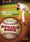 Strike Zone: Targeting A Life Of Integrity & Purity (Truthquest) (Truthquest) - Andy Pettitte, Mark Tabb, Bob Reccord