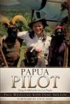 Papua Pilot - Paul Westlund, Dane Skelton
