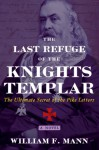 The Last Refuge of the Knights Templar - William F. Mann