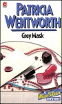 Grey Mask - Patricia Wentworth