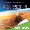 Resurrection: Verlorenes Licht - Arwen Elys Dayton, Antje von der Ahe, Amazon EU S.à r.l