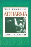 The Sense of Adharma - Ariel Glucklich