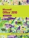 Microsoft Office 2010 Illustrated, Second Course (Illustrated (Course Technology)) - David W. Beskeen, Carol M. Cram, Jennifer Duffy, Lisa Friedrichsen, Lynn Wermers