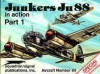 Junkers Ju 88 in action, Part 1 - Aircraft No. 85 - Brian Filley