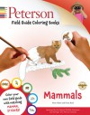 Peterson Field Guide Coloring Books: Mammals (Novelty Book) - Peter Alden, Fiona A. Reid