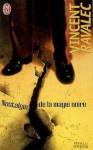 Nostalgie De La Magie Noire - Vincent Ravalec