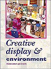 Creative Display and Environment - Margaret Jackson