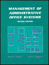 Management Of Administrative Office Systems - Burton S. Kaliski