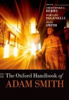 The Oxford Handbook of Adam Smith (Oxford Handbooks in Economics) - Christopher J. Berry, Maria Pia Paganelli, Craig Smith