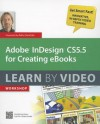 Adobe Indesign CS5.5 for Creating eBooks: Learn by Video workshop [With DVD] - Rufus Deuchler, video2brain