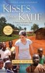 Kisses For Katie - Katie Davis