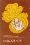 Naked Therapist - A Canterbury Tales collection of embarrassing moments from more than a dozen eminent psychotherapists - Sheldon B. Kopp