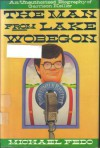 The Man from Lake Wobegon - Michael W. Fedo