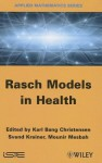 Rasch Related Models and Methods for Health Science - Mounir Mesbah