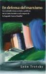 En Defensa del Marxismo: Las Contradicciones Sociales y Politicas de la Union Sovietica (softcover) - Leon Trotsky