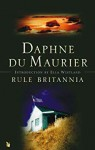 Rule Britannia (Virago Modern Classics Book 120) - Daphne du Maurier, Ella Westland