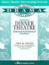 Dinner Theatre: Entertaining Outreach: Entertaining Outreach - Paul M. Miller