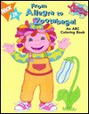 From Allegra to Zootabaga!: Allegra's Window Coloring Book - Louise Gikow, Peter Panas
