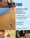 Relationship Trauma Repair Journal: Healing from the Post Traumatic Stress of Relationship Trauma - Tian Dayton