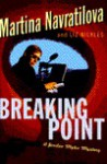 Breaking Point - Martina Navratilova, Liz Nickles