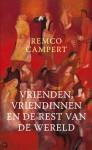 Vrienden, vriendinnen en de rest van de wereld - Remco Campert
