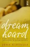 Dreamhoard: Pipe Dreams, Daydreams, Reveries And Nightmares - John Kinsella