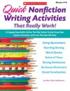 Quick Nonfiction Writing Activities That Really Work!: 64 Engaging Reproducible Activities That Help Students Develop Strong Topics, Organize Information, and Present Their Ideas Effectively - Marc Tyler Nobleman