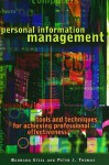 Personal Information Management: Tools and Techniques for Achieving Professional Effectiveness - Barbara Etzel, Peter Thomas, Peter J. Thomas