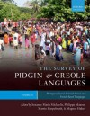 The Survey of Pidgin and Creole Languages Volume II Portuguese-Based, Spanish-Based, and French-Based - Susanne Michaelis, Philippe Maurer, Martin Haspelmath
