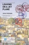 Leaving on a Jet Plane - John Freeman
