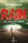 Rain - Das tödliche Element - Virginia Bergin, Rainer Schmidt