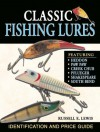 Classic Fishing Lures: Identification and Price Guide - Russell Lewis