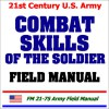 21st Century U.S. Army Combat Skills of the Soldier Field Manual - United States Department of Defense