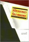 From Bureaucracy to Public Management: The Administrative Culture of the Government of Canada - O.P. Dwivedi, James Iain Gow