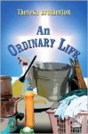 An Ordinary Life - Theresa Brotherton