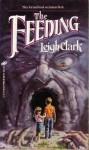 The Feeding - Leigh Clark