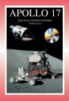 Apollo 17: The NASA Mission Reports Volume Two - Robert Godwin