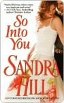 So Into You - Sandra Hill