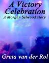 A Victory Celebration - Greta van der Rol