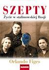 Szepty życie w stalinowskiej rosji - Orlando Figes