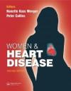 Women & Heart Disease - Nanette Kass Wenger, Peter Collins