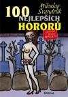 100 Nejlepších hororů - Miloslav Švandrlík, Jiří Winter Neprakta